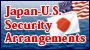 Japan-U.S. Security Arrangements<br />